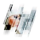 Deepest Shades Of Winter von Various Artists
