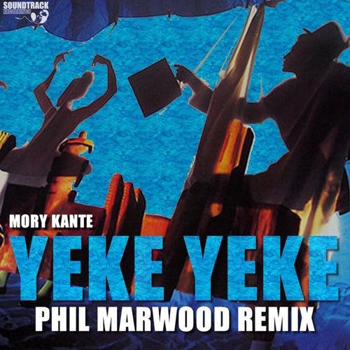 Yeke Yeke (Phil Marwood Remix) by Mory Kante
