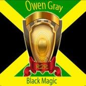 Black Magic by Owen Gray