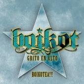 Grito en Alto (Live) von Boikot