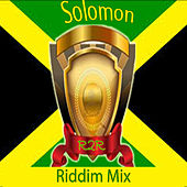 Solomon Riddim Mix by Various Artists