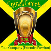 Your Company (Extended Version) de Cornell Campbell