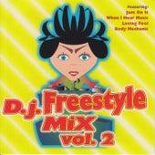 D.J. Freestyle Mix, Vol. 2 de Various Artists