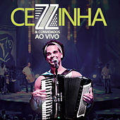 Cezzinha & Convidados (Ao Vivo) von Cezzinha