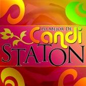 Lo Mejor de Candi Staton by Candi Staton