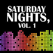 Saturday Nights, Vol. 1 by Various Artists