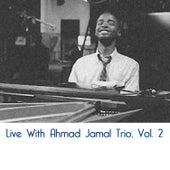 Live with Ahmad Jamal Trio, Vol. 2 de Ahmad Jamal