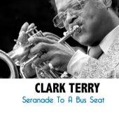 Seranade to a Bus Seat di Clark Terry
