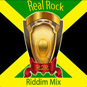 Real Rock Riddim Mix by Various Artists