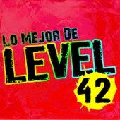 Lo Mejor de Level 42 by Level 42