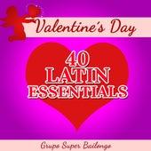 Valentine's Day - 40 Latin Essentials de Various Artists