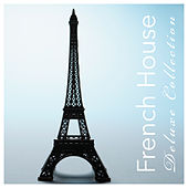 French House Deluxe Collection by Various Artists
