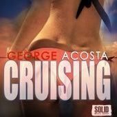 Cruising by George Acosta
