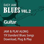 Easy Jam Blues, Vol.2 - Guitar (Jam & Play Along, 19 Standard Blues Songs) by Easy Jam