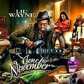 Gone Till November de Lil Wayne