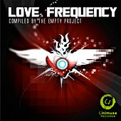 Love Frequency (Compiled By the Empty Project) de Various Artists