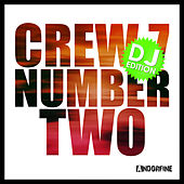 Number Two - DJ Edition by Crew 7