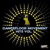 Dancefloor Movement Hits, Vol. 1 de Various Artists