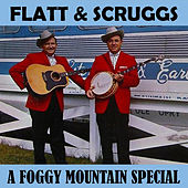 A Foggy Mountain Special de Flatt and Scruggs