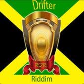 Drifter Riddim de Various Artists