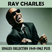 Singles Collection 1949-1962 Plus von Ray Charles