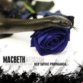 Neo-Gothic Propaganda by Macbeth