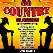 50 Country Classics, Vol. 1 by Various Artists