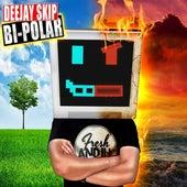 Bi-Polar - EP de DJ Skip