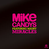 Miracles von Mike Candys