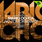No Tomorrow by Mario Ochoa