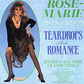 Teardrops and Romance by Rose Marie