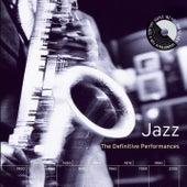 Jazz: The Definitive Performances von Various Artists