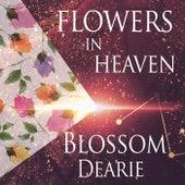 Flowers In Heaven by Blossom Dearie