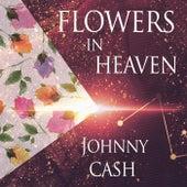 Flowers In Heaven van Johnny Cash