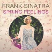 Spring Feelings by Frank Sinatra