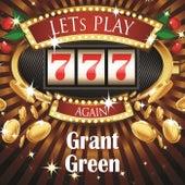Lets play again van Grant Green