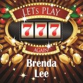 Lets play again by Brenda Lee