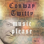 Music Please Vol. 3 fra Conway Twitty