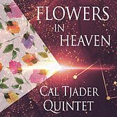 Flowers In Heaven by Cal Tjader