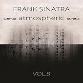 atmospheric Vol. 8 by Frank Sinatra