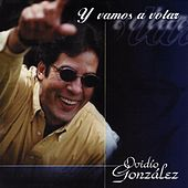 Y Vamos a Volar de Ovidio González
