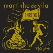 Enredo de Martinho da Vila