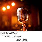 The Ethereal Voice of Blossom Dearie, Vol. 1 by Blossom Dearie