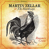 Roosters Crow by Martin Zellar & the Hardways