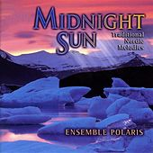 Midnight Sun: Traditional Nordic Melodies by Ensemble Polaris