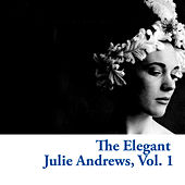 The Elegant Julie Andrews, Vol. 1 de Julie Andrews