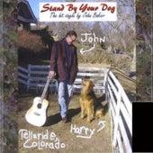 Stand By Your Dog de John Baker