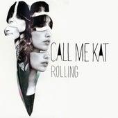 Rolling by CALLmeKAT