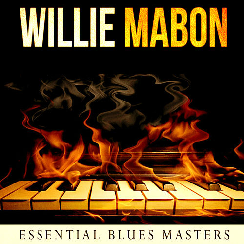 Essential Blues Masters by Willie Mabon