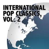 International Pop Classics, Vol. 2 by Various Artists